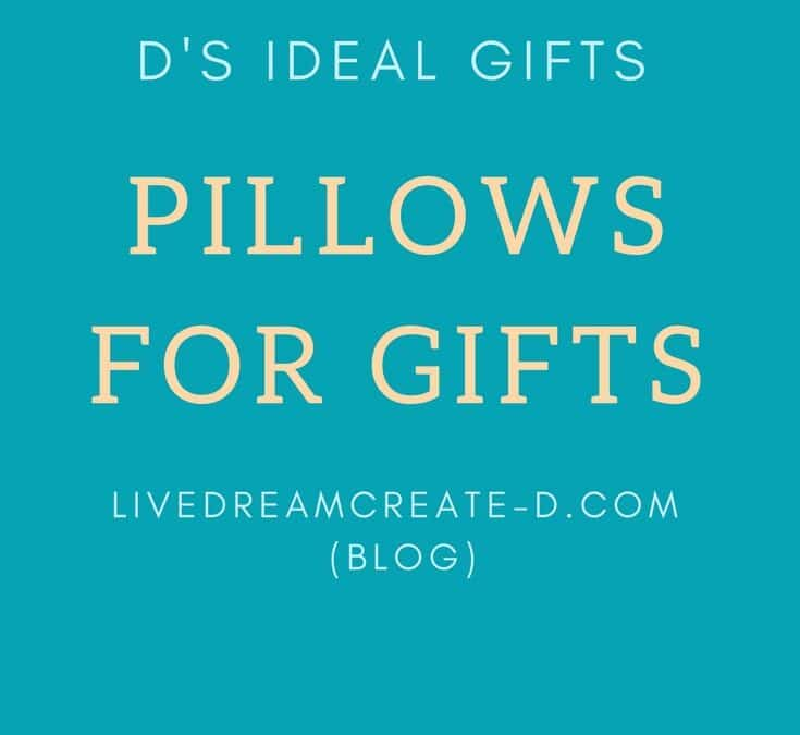 Pillow Gift Ideas!