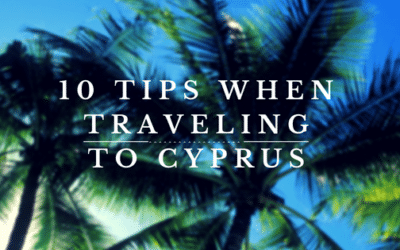 10 tips when traveling to cyprus