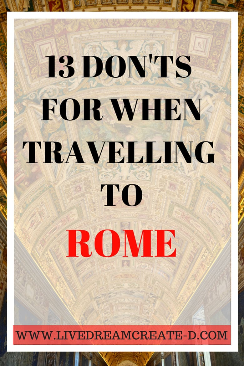 13 DONTS FOR WHEN YOU ARE IN ROME