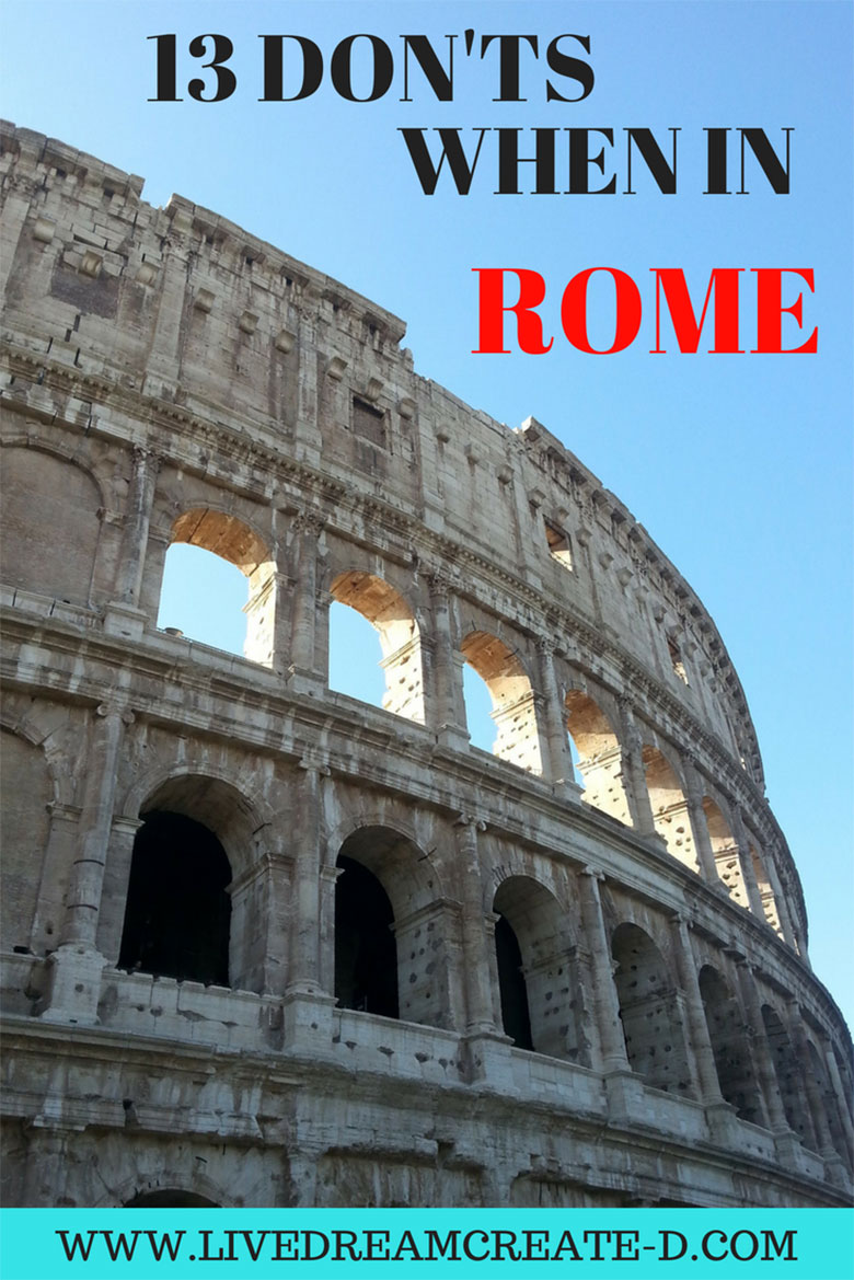 13 DONTS WHEN IN ROME