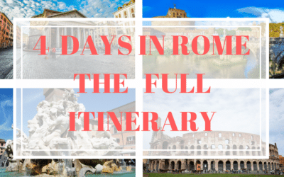 4 DAYS IN ROME THE FULL ITINERARY