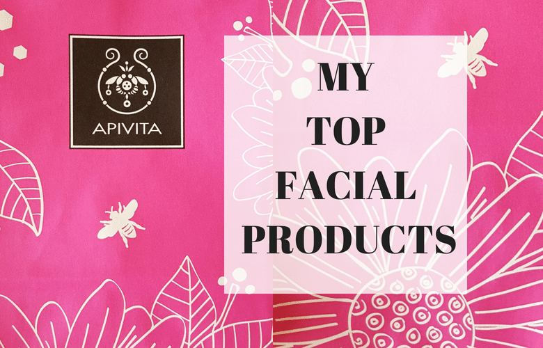 MY FAVOURITE FACIAL PRODUCTS