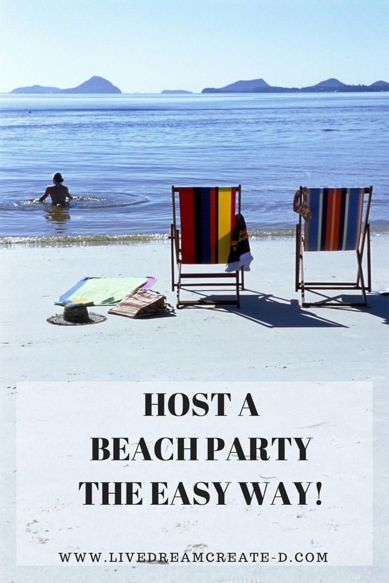 Step by step to host your own beach party