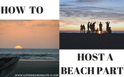 HOW TO HOST A BEACH PARTY