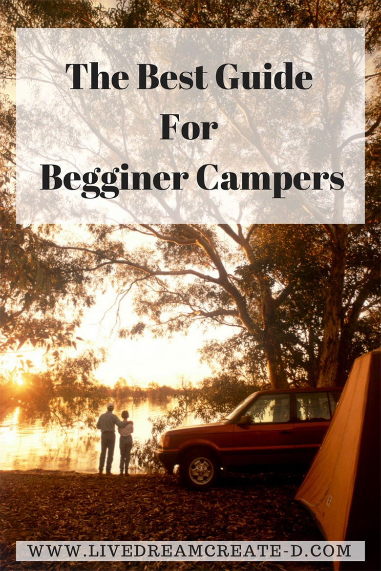 Guide for begginer campers