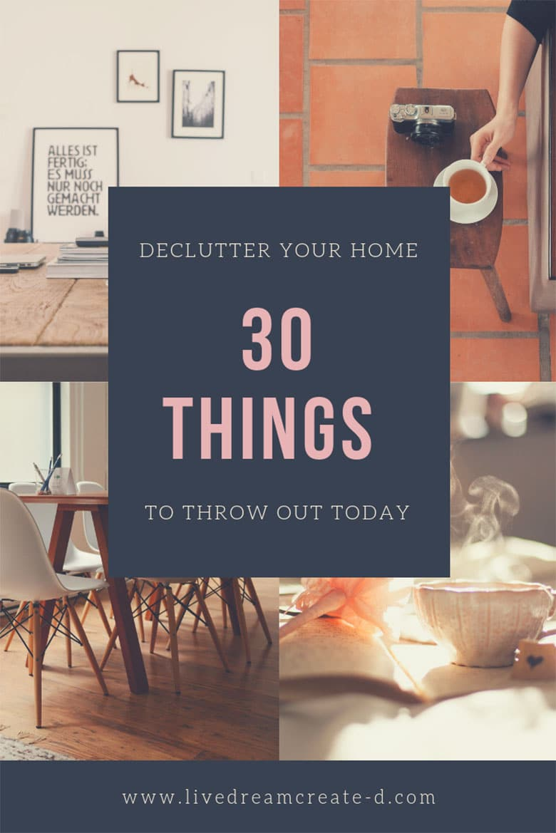 30 things to throw out today!