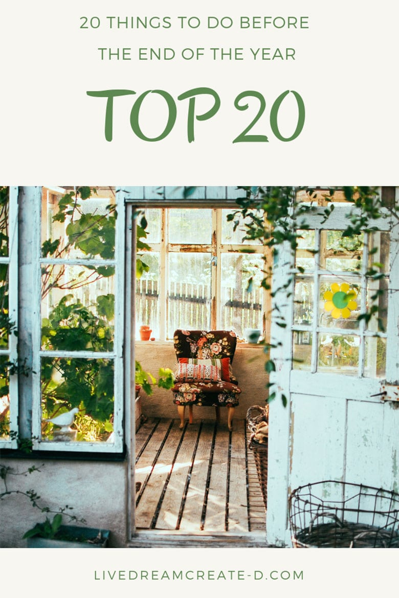 20 ideas for you to do before the next year!