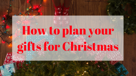 How to plan your Gifts for Christmas!