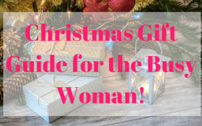 Christmas Gift Guide for the busy woman