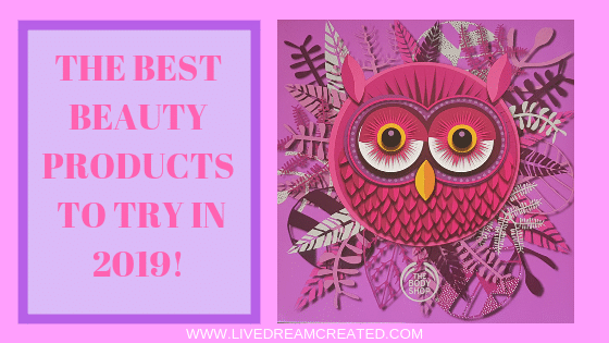 The Best Beauty Products for 2019!