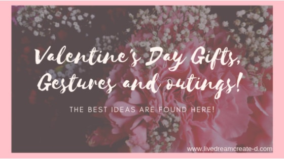 Valentine's Day Gifts, Gestures and Outing Ideas!