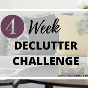 4 week declutter challenge without overwhelm