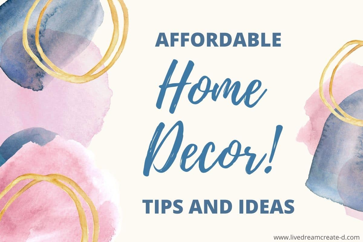 affordable home decor tips and ideas