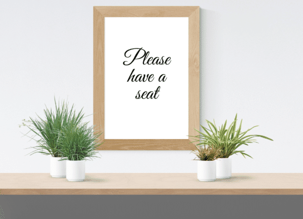 Please have a seat printable