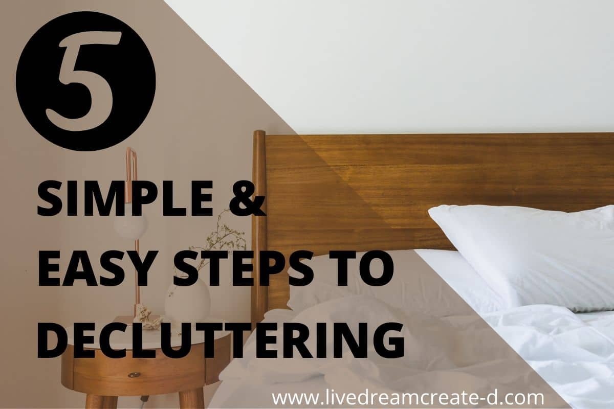 5 simple steps to decluttering